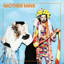 Pressbild - Mother Mink