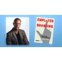 Employer branding - nya perspektiv på arbetsgivarvarumärket. NY BOK