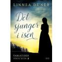 Ny historisk romantrilogi av driftig debutant
