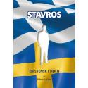 Stavros - en svensk i tiden av Robert Lychou
