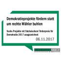 Demokratieprojekte fördern statt um rechte Wähler buhlen - Sechs Projekte mit Sächsischem Förderpreis für Demokratie 2017 ausgezeichnet