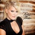 Caroline Larsson släpper nytt album samt åker på turné med 8-mannaband.
