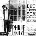 Det Känns Som Djävulen Väntar - Ny singel från Philip Fritz