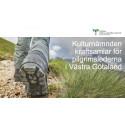 Kulturnämnden kraftsamlar för pilgrimsleder i Västra Götaland