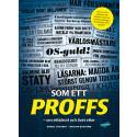 Som ett proffs - om elitidrott och livet efter. Ny bok av fotbollsspelaren Daniel Theorin och Majsan Boström