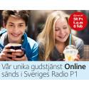 Lyssna till vår unika gudstjänst Online i Sverige Radio P1, 7/1 kl 11:03