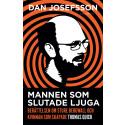 Journalisten Dan Josefsson Augustprisnominerad för boken Mannen som slutade ljuga