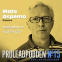 Proleadpodden #15 | Från reaktiv till proaktiv!