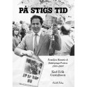 Ny bok: På Stigs tid - familjen Hamrin & Jönköpings-Posten 1970-2007 av Karl Erik Gustafsson