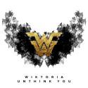"""WIKTORIA släpper singeln """"Unthink You"""" samt avslöjar nyheter för 2017"""