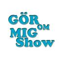 GÖR OM MIG SHOW - tour 2012