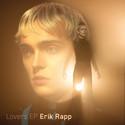 """Erik Rapp släpper """"Lovers EP"""""""