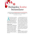 Biologiska kontra biosimilarer - Artikel