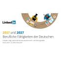 LinkedIn-Studie: Soft Skills dominieren die Berufswelt der Zukunft