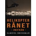 Helikopterrånet inifrån - ny spänningsroman