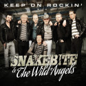 Snakebite & The Wild Angels släpper cd 26 Februari Keep on Rockin'