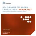 Ny rapport om holdninger til jøder og muslimer i Norge: Antisemittiske holdninger i befolkningen går ned