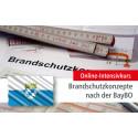 Online-Intensivkurs: Brandschutzkonzepte nach der Bayerischen Bauordnung