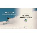 Burton Mountain Festival, Kikut Geilo skjærtorsdag 13 april. Påske spesial!