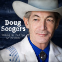 "Doug Seegers släpper nya albumet ""Walking On The Edge Of The World""!"