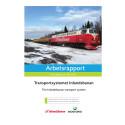 Skogsforsk rapport - Transportsystemet Inlandsbanan