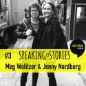Jenny Nordberg möter Meg Wolitzer i Speaking of Stories
