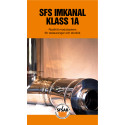 Broschyr SFS Imkanal Klass 1A
