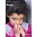 Polio Outbreak in the Middle East: War in Syria opens the door to an old enemy