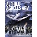 Världspremiär 18 oktober för Norrdans med Alfhild Agrells Arv