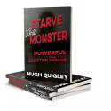 Starve The Monster: Counsellor's New Book Equips Professionals to Kill their Destructive Addiction Thinking