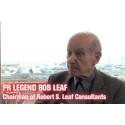 Bob Leaf, PR legend