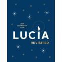 Lucia revisited, Lena Kättström Höök. Nordiska museets förlag, ISBN 978-91-7108-589-4.