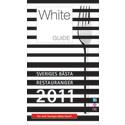 Sveriges Bästa Restauranger korade – White Guide 2011 är här!