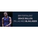 Blåkläder på lag med brytertalentet Grace Bullen