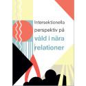 Nytt metodstöd om intersektionalitet och våld i nära relationer