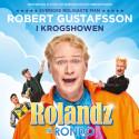 """Premiär för Robert Gustafsson i krogshowen """"Rolandz på Rondo"""" i Göteborg den 27 september!"""