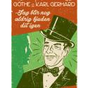 Jag blir nog aldrig bjuden dit igen - En musikal om Karl Gerhard