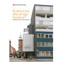 Rapport: Är det en bra affär att äga hyreshus? Privatvärdarnas ekonomi i södra Skåne 2016