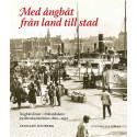Ny bok från Stockholmia förlag: Med ångbåt från land till stad