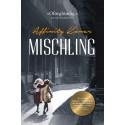 Mischling - en oförglömlig läsupplevelse