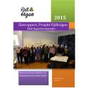Fjällvägens slutrapport med åtgärdsvalsstudie, rekommenderade åtgärder och åtgärdspaket för fortsatt arbete