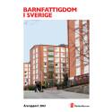 Barnfattigdom i Sverige - Årsrapport 2013