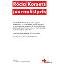 Dags att nominera till Röda Korsets journalistpris