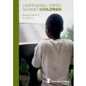 Unspeakable Crimes Against Children