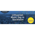 Lithuanian Music Day in Stockholm