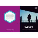 Sveket - En rapport om hur Sverige vände ryggen till de ensamkommande