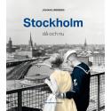 Fängslande intervjubok om Stockholms förvandling