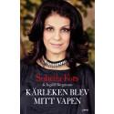 Soheila Fors berättar om sitt liv i boken Kärleken blev mitt vapen