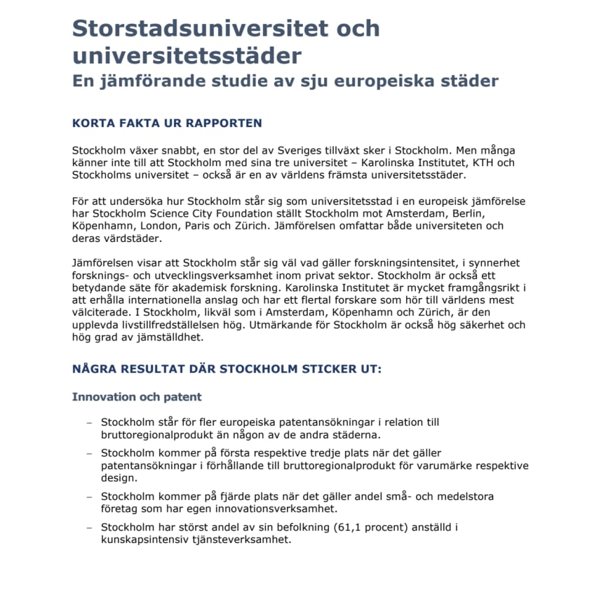 Korta fakta ur rapporten Storstadsuniversitet och universitetsstäder