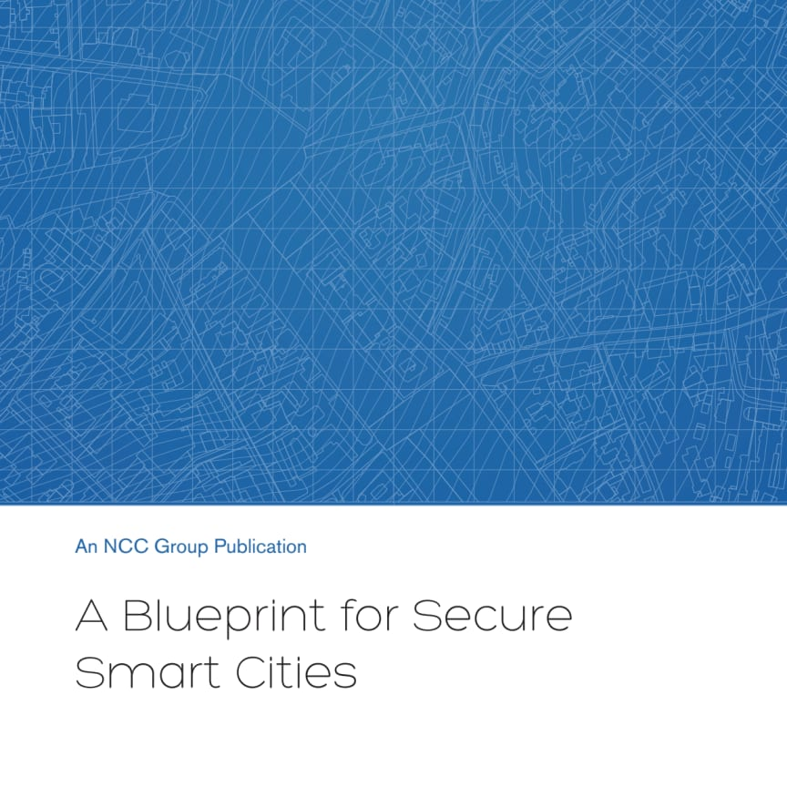 NCC Group A Blueprint for Secure Smart Cities whitepaper